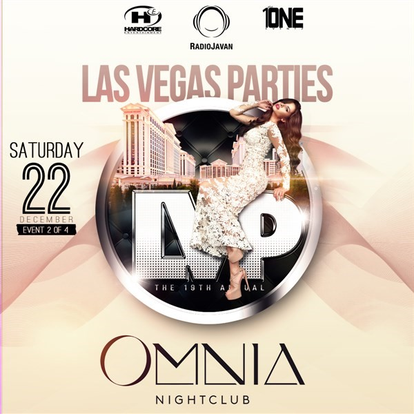 Get Information and buy tickets to Night 2: Saturday, Dec 22 @ OMNIA Nightclub Las Vegas Parties 2018 on HARDCORE & PLUS ONE
