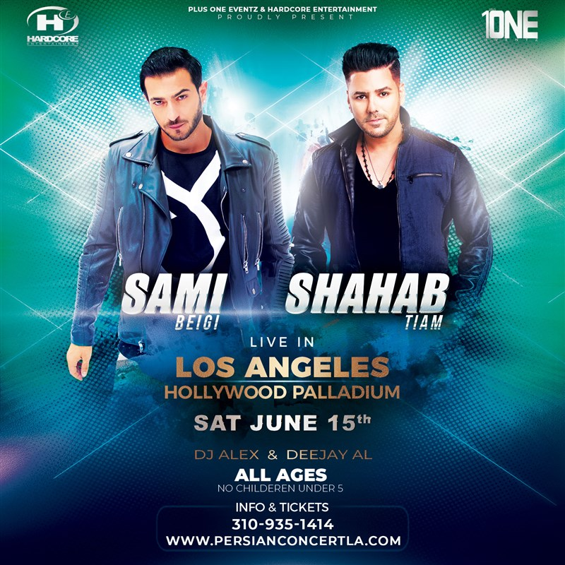 Get Information and buy tickets to Sami Beigi & Shahab Tiam Live in Concert in Los Angeles Saturday, June 15th, 2019 on HARDCORE & PLUS ONE