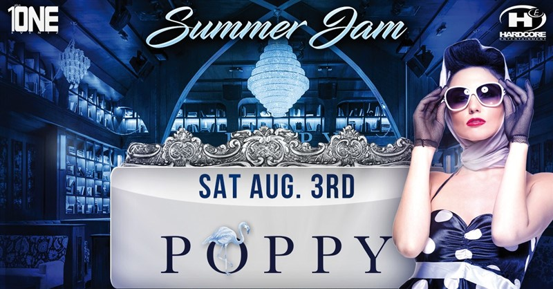 Get Information and buy tickets to TONIGHT 8/3 @ POPPY NIGHTCLUB ( MORE TICKETS AVAILABLE AT THE DOOR ) on HARDCORE & PLUS ONE