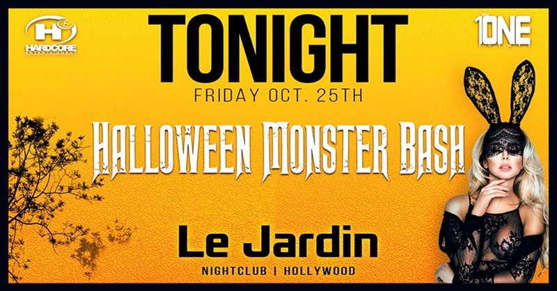 Get Information and buy tickets to Halloween Monster Bash @ LE JARDIN Friday, October 25 on Irani Ticket