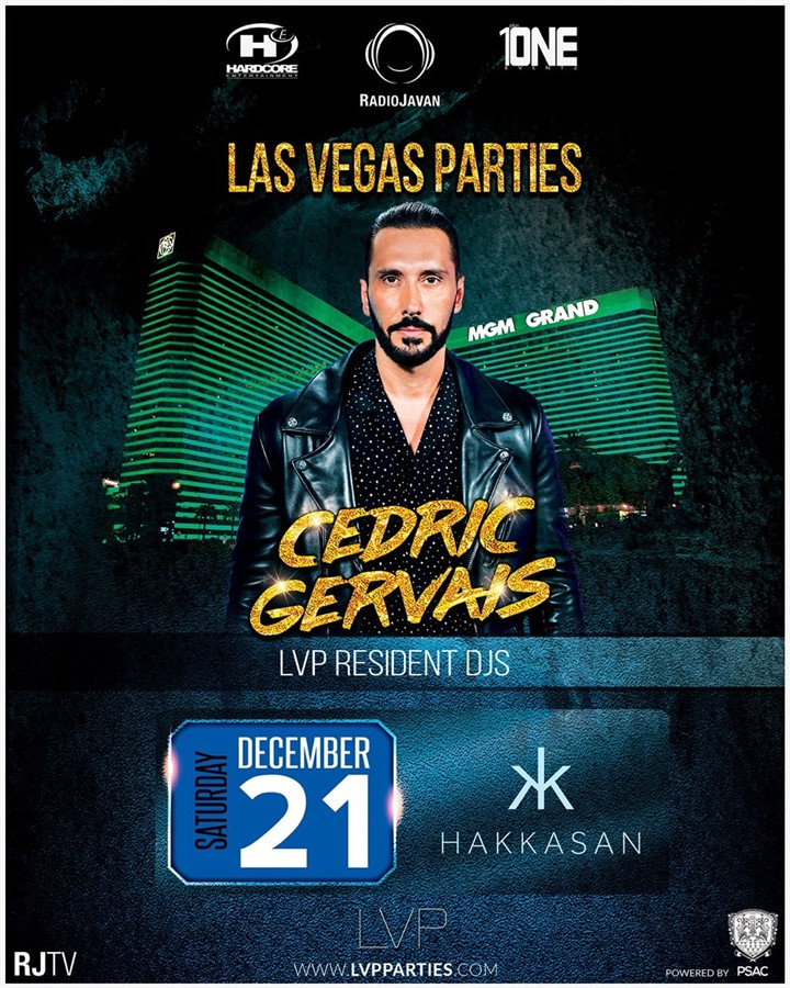 Get Information and buy tickets to (Night 1) CEDRIC GERVAIS @ HAKKASAN Nightclub Saturday, Dec. 21 on HARDCORE & PLUS ONE