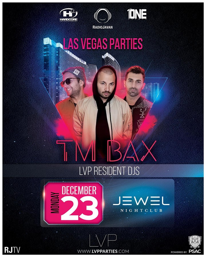 Get Information and buy tickets to (Night 3) TM BAX @ JEWEL Nightclub Monday, Dec. 23 on HARDCORE & PLUS ONE
