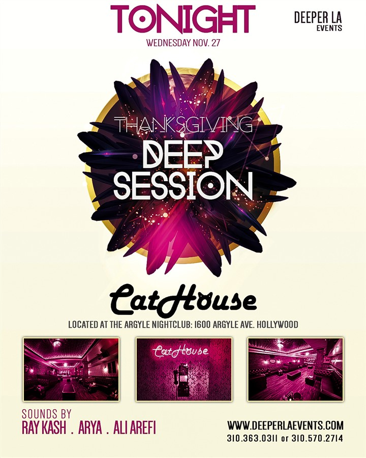 Get Information and buy tickets to TONIGHT 11/27DEEP HOUSE @ CATHOUSE (inside Argyle Nightclub) (limited tickets available at the door) on HARDCORE & PLUS ONE