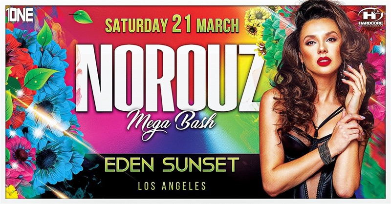 Get Information and buy tickets to Norouz Mega Bash @ EDEN SUNSET Saturday, March 21st, 2020 on HARDCORE & PLUS ONE