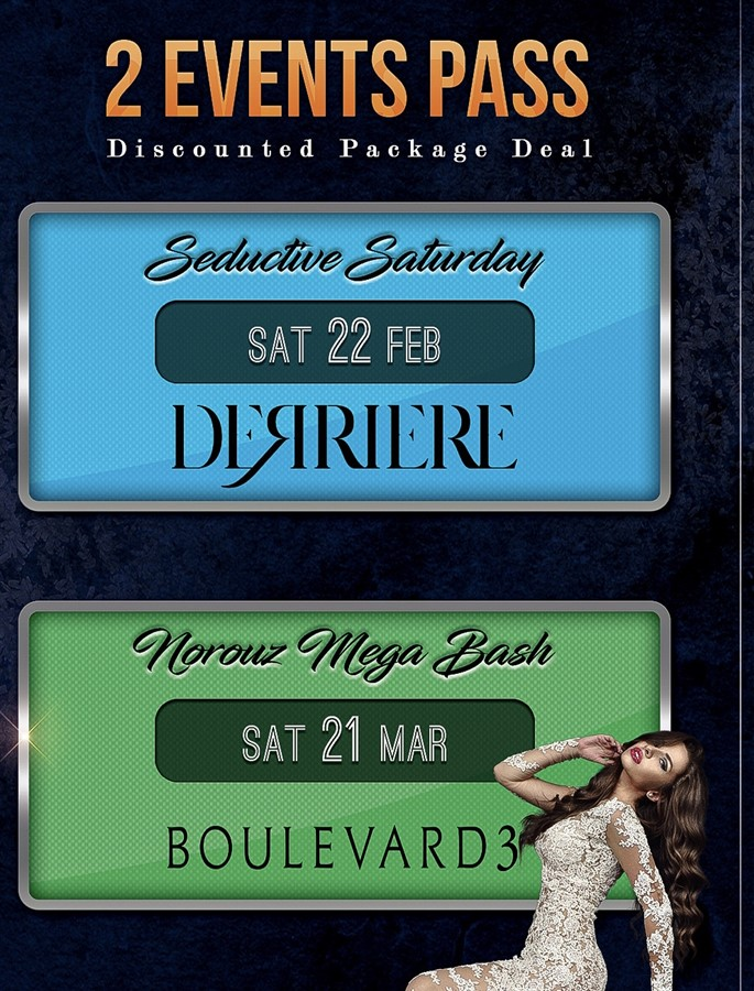 Get Information and buy tickets to 2 Events Pass (Derrier 2/22 & Norouz Party 3/21) Attend 2 Event with 1 Discounted Ticket on HARDCORE & PLUS ONE