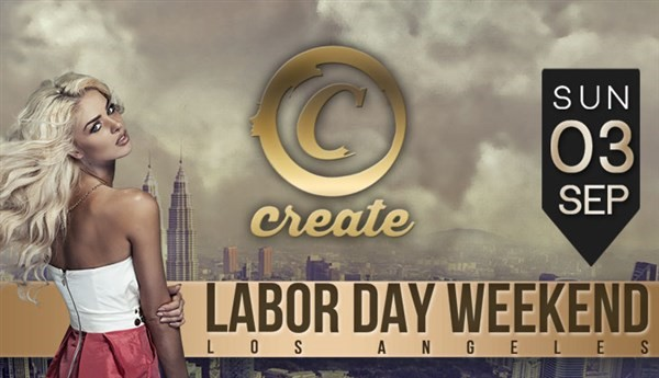 Get Information and buy tickets to Labor Day Wknd Party @ CREATE Hollywood (More Tickets Available at the Door) on HARDCORE & PLUS ONE