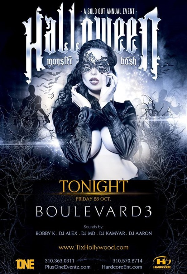 Get Information and buy tickets to TONIGHT HALLOWEEN BASH @ BOULEVARD3 NIGHTCLUB MORE TICKETS AVAILABLE AT THE DOOR on HARDCORE & PLUS ONE