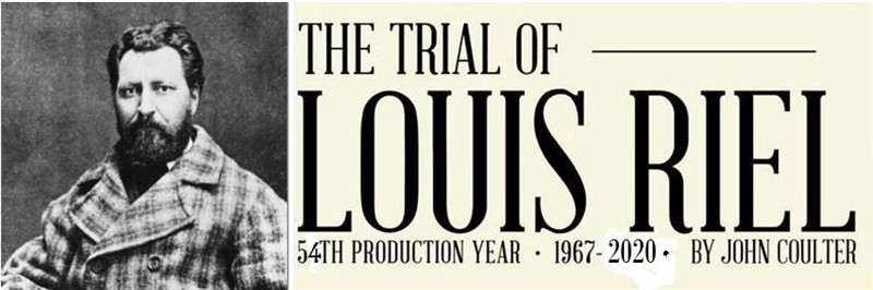Get Information and buy tickets to The Trial of Louis Riel  on Turvey Convention Center