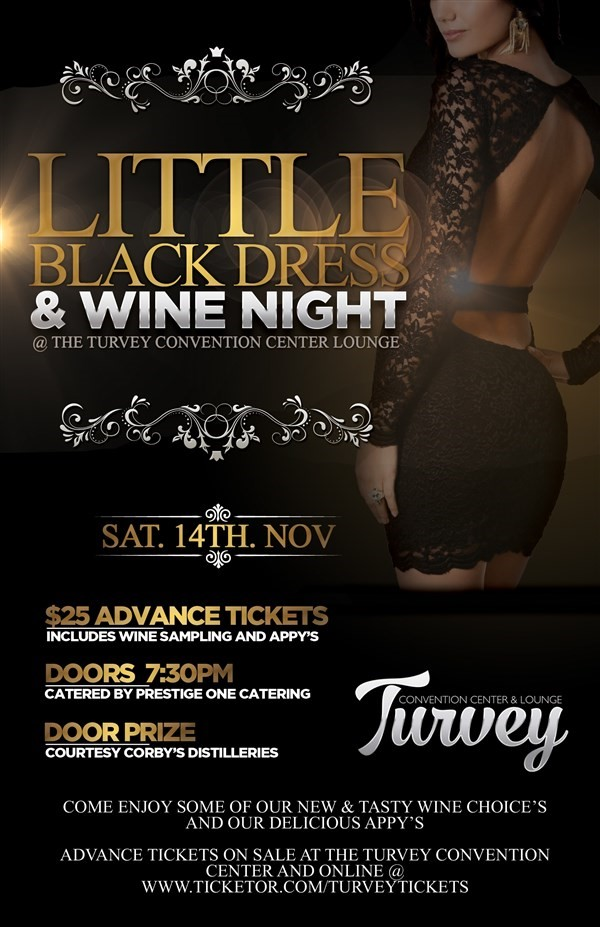 Get Information and buy tickets to Little Black Dress Wine Tasting  on Turvey Convention Center