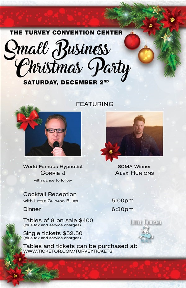 Get Information and buy tickets to Small Business Christmas Party -Tables of 8 -SOLD OUT Little Chicago Blues - Hypnotist Corrie J - Alex Runions on Turvey Convention Center