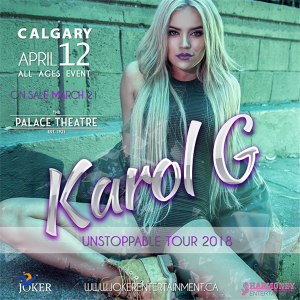 Get Information and buy tickets to KAROL G - UNSTOPPABLE WORLD TOUR CALGARY  on www.jokerentertainment.ca