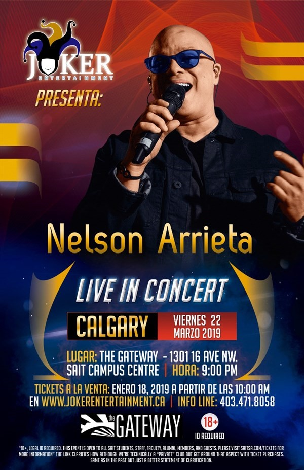 Get Information and buy tickets to Nelson Arrieta Live in Calgary Welcome Spring Party on www.jokerentertainment.ca