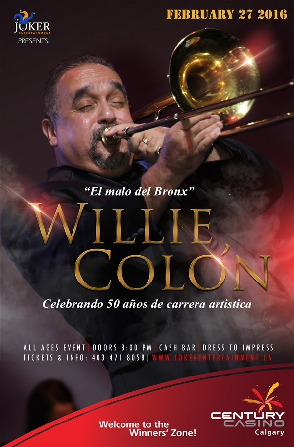 "Get Information and buy tickets to WILLIE COLON LIVE IN CALGARY ""El Duro del Bronx"" on www.jokerentertainment.ca"