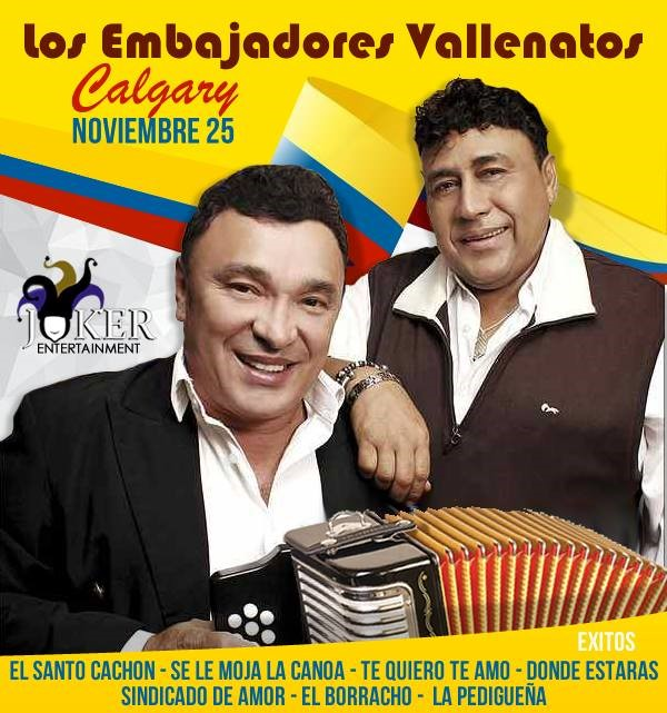 Get Information and buy tickets to EMBAJADORES VALLENATOS EN CALGARY  on www.jokerentertainment.ca