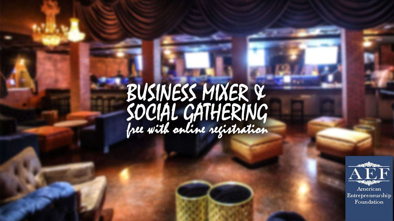 Free Business Mixer & Social Gathering