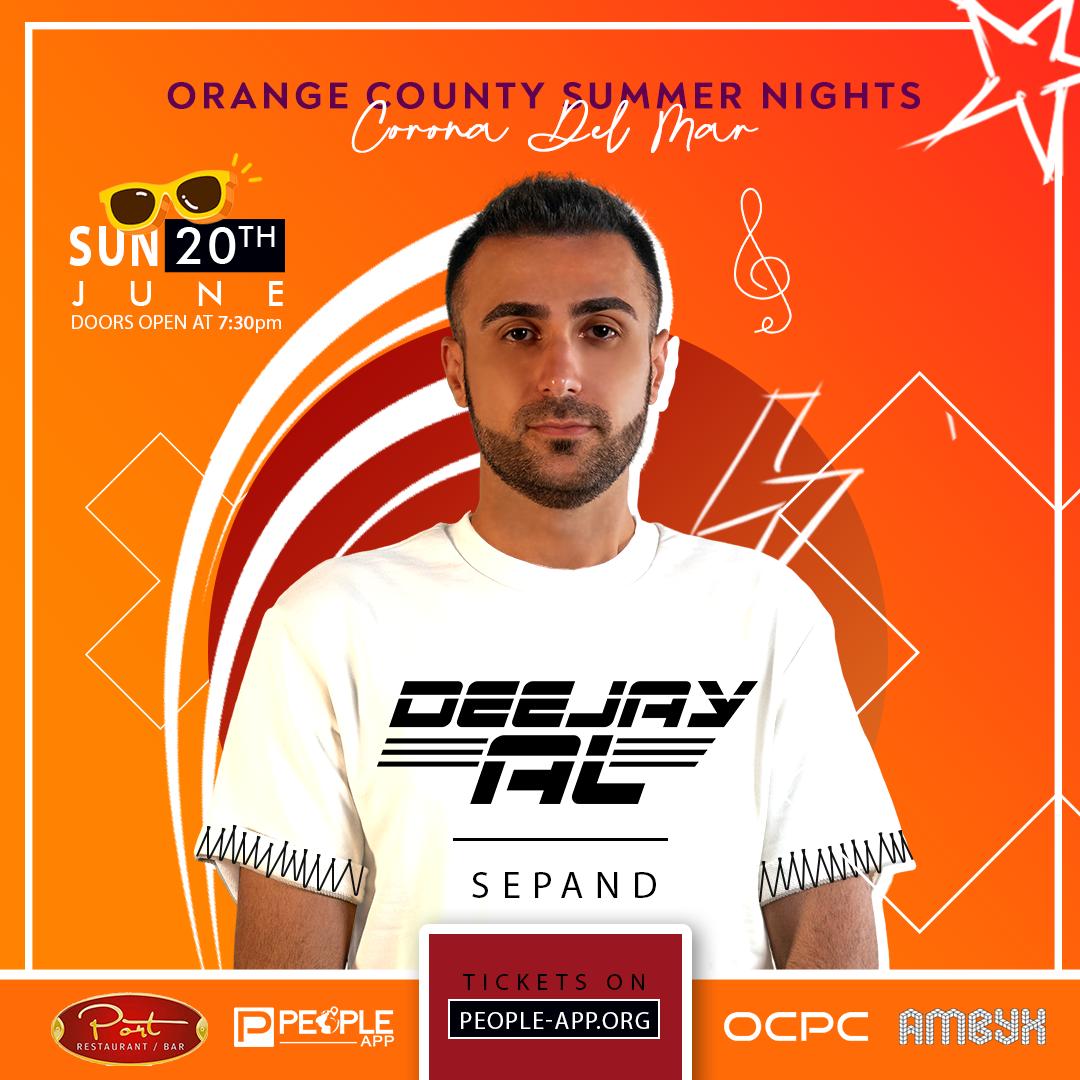 Orange County Summer Nights Deejay Al | DJ Sepand on Jun 20, 19:30@Port Bar - Buy tickets and Get information on LA & OC Persian Community