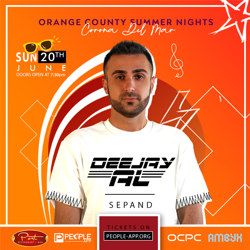 Get Information and buy tickets to Orange County Summer Nights Deejay Al | DJ Sepand on Irani Ticket