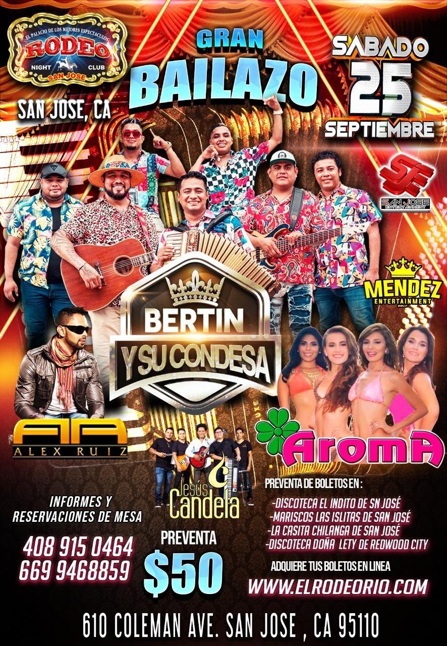 Bertin y su Condesa,Alex Ruiz,Aroma y Jesus Candela  on Sep 25, 21:00@Club Rodeo - Buy tickets and Get information on elrodeorio.com sanjoseentertainment