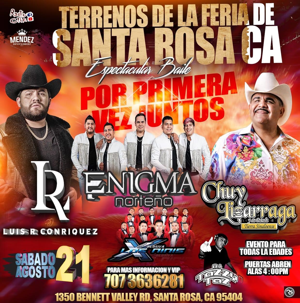 Luis R. Conriquez,Marca Registrada y Enigma Norteño  on Aug 21, 16:00@Terrenos de La Feria de Santa Rosa - Buy tickets and Get information on elrodeorio.com sanjoseentertainment