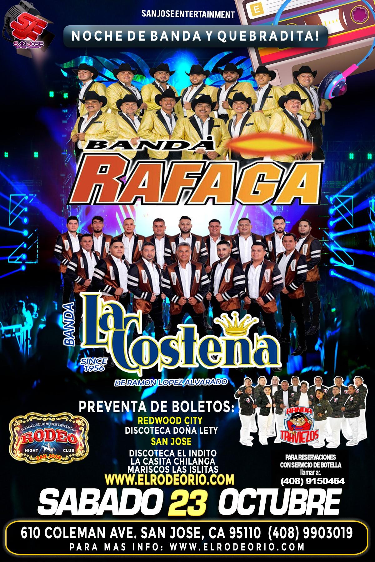 Banda Rafaga,Banda La Costeña,Club Rodeo  on Oct 23, 21:00@Club Rodeo - Buy tickets and Get information on elrodeorio.com sanjoseentertainment