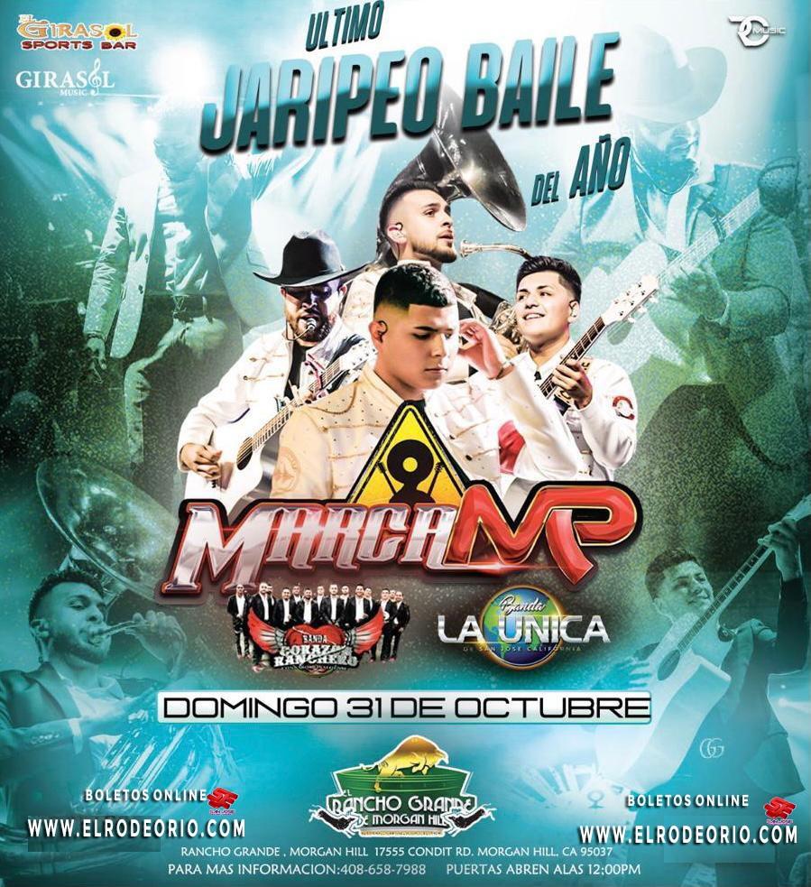 Marca MP  on Oct 31, 12:00@Rancho grande de morgan hill - Buy tickets and Get information on elrodeorio.com sanjoseentertainment
