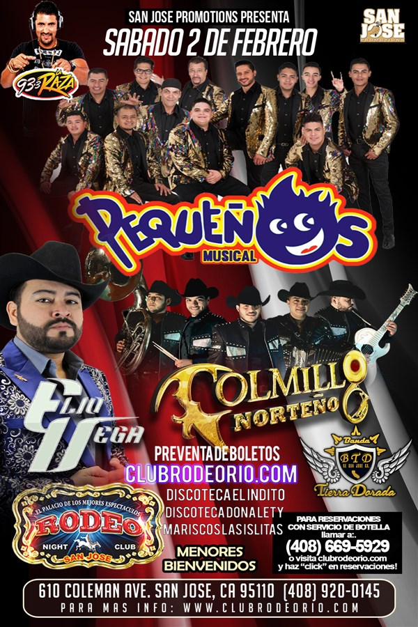 Get Information and buy tickets to Banda Pequeños Musical,Colmillo Norteño y Elio Vega  on clubrodeorio.com