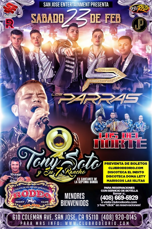 Get Information and buy tickets to Los Parras,Tony Soto y su 7 Rancho y Los Del Norte  on clubrodeorio.com