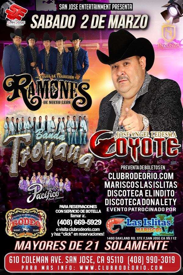 Get Information and buy tickets to El Coyote y su Banda,Los Ramones de Nvo Leon y Banda Troyana Mayores de 21 solamente on clubrodeorio.com