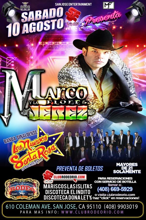 Get Information and buy tickets to Marco Flores y La Jerez,Banda Los Nuevos Santa Rosa  on clubrodeorio.com