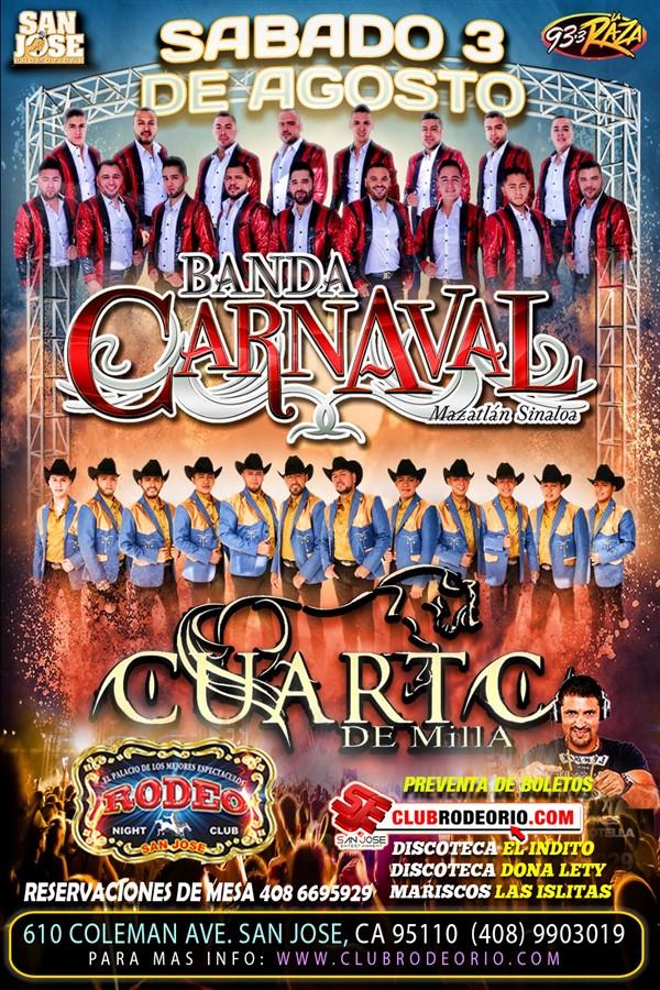 Get Information and buy tickets to Banda Carnaval y Grupo Cuarto de Milla  on clubrodeorio.com