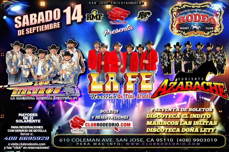 Obtener información y comprar entradas para Los Rieleros del Norte,La Fe Norteña y Conjunto Azabache  en elrodeorio.com.