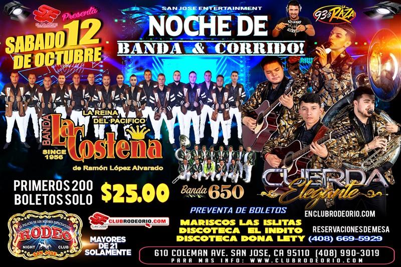 Get Information and buy tickets to Banda La Costeña,Cuerda Elegante y Banda 650 Noche de Banda y Corridos on clubrodeorio.com
