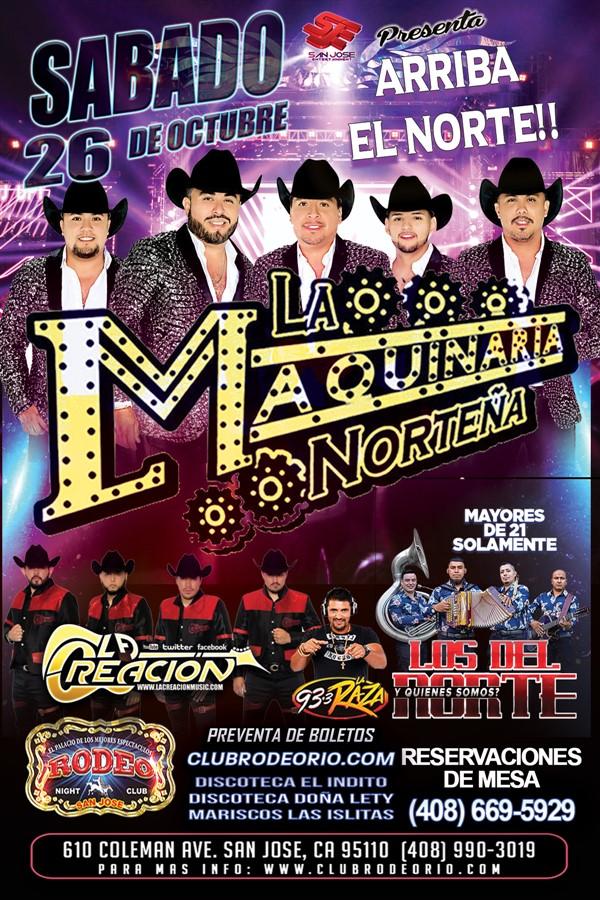 Get Information and buy tickets to La Maquinaria Norteña,Grupo La Creacion y Los del Norte  on clubrodeorio.com