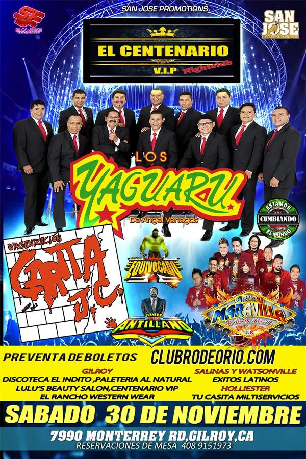Get Information and buy tickets to Los Yaguaru,Carita JC y Grupo Maravilla en Gilroy El Centenario de Gilroy on clubrodeorio.com
