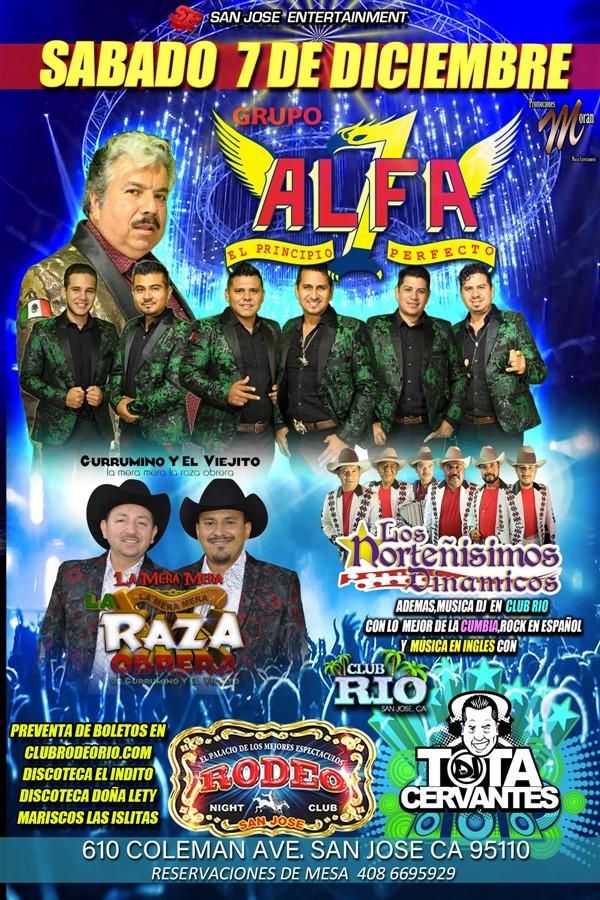 Get Information and buy tickets to Alfa 7,La Raza Obrera y Los Norteñisimos Dinamicos.  on clubrodeorio.com