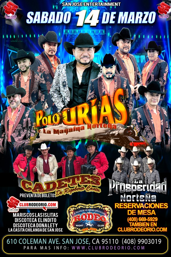 Obtener información y comprar entradas para Polo Urias y La Maquina Nortena Los Cadetes de Linares y La Prosperidad Nortena en elrodeorio.com.
