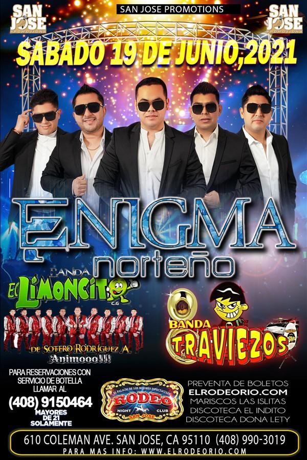 Obtener información y comprar entradas para Enigma Norteño,Banda El Limoncito y Banda Traviezos  en elrodeorio.com.