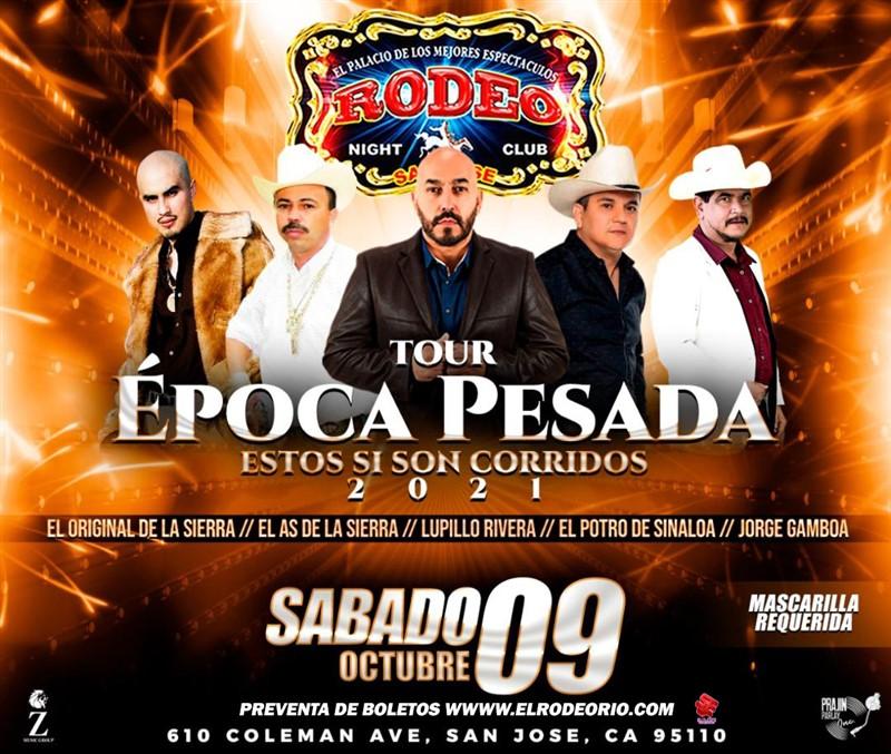 Obtener información y comprar entradas para Tour Epoca Pesada del Corrido Estos si son corridos! en elrodeorio.com.