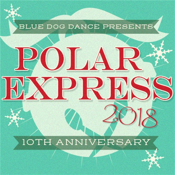 Get Information and buy tickets to The Polar Express - Sunday 3:30pm Blue Dog Dance