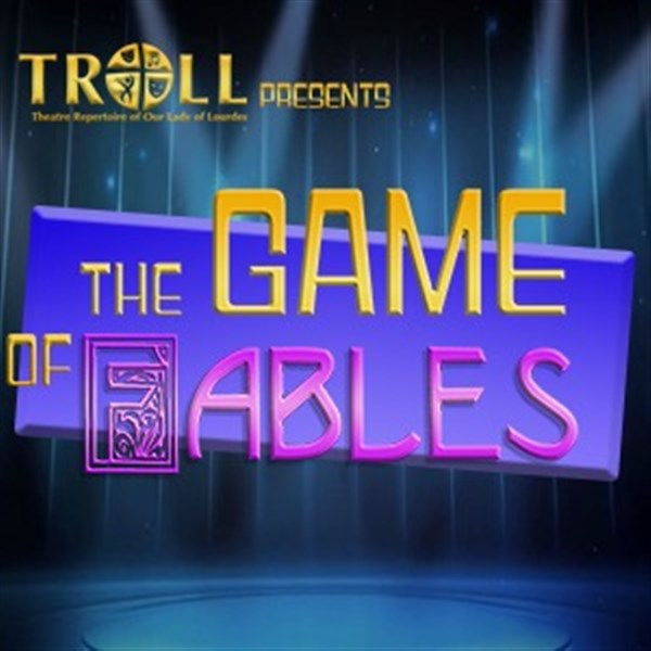 Get Information and buy tickets to The Game of Fables  on Troll Players