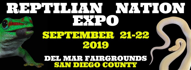 Get Information and buy tickets to REPTILIAN NATION EXPO-SAN DIEGO  on Reptilian Nation Expo