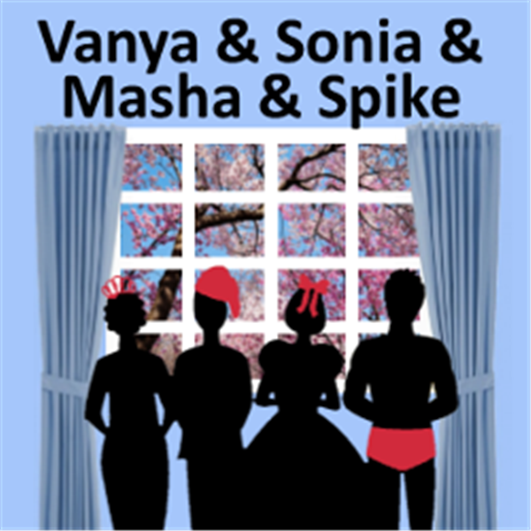 Get Information and buy tickets to Vanya & Sonia & Masha & Spike  on The Brevard Little Theatre