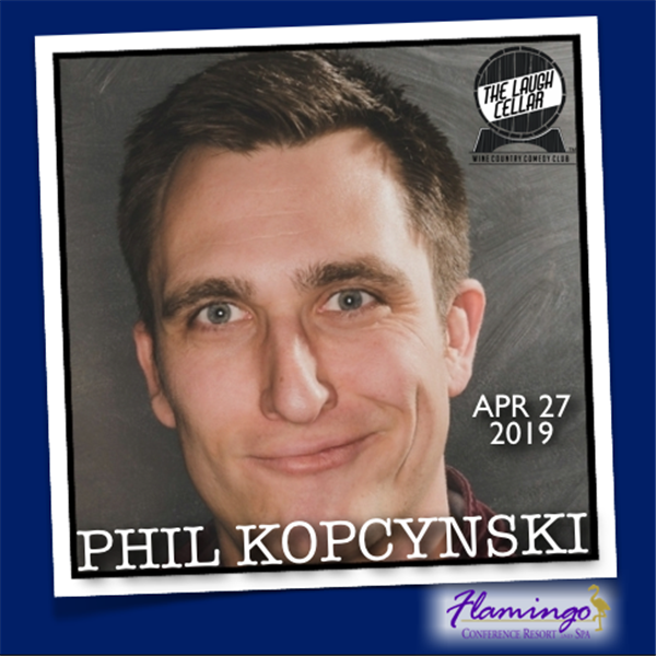 Get Information and buy tickets to Phil Kopcynski Flamingo Resort Santa Rosa -$20 on The Laugh Cellar