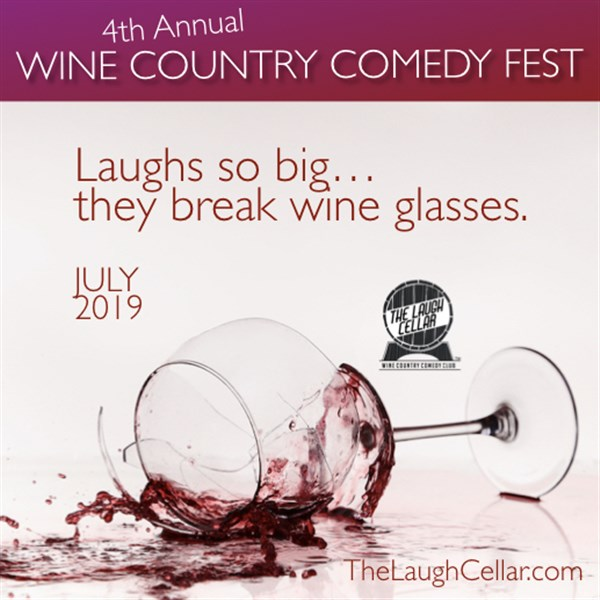 Get Information and buy tickets to 4th Annual Wine Country Comedy Fest St. Anne