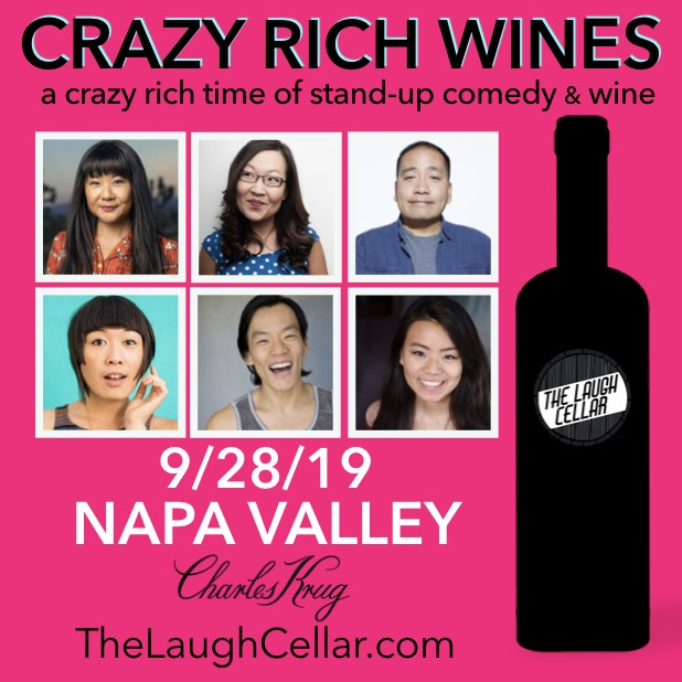 Get Information and buy tickets to Crazy Rich Wines A Crazy Rich Time of Comedy & Wine! - $42 on The Laugh Cellar