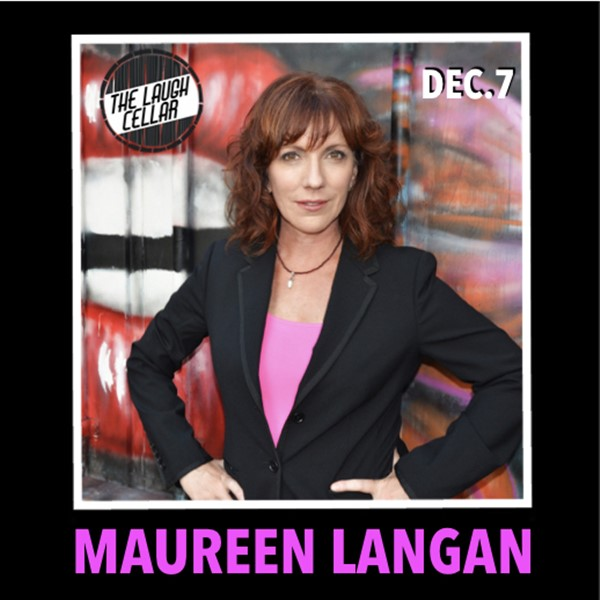 Get Information and buy tickets to Maureen Langan Flamingo Resort Santa Rosa - $20 on The Laugh Cellar