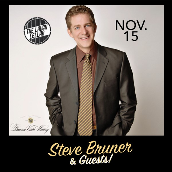 Get Information and buy tickets to Steve Bruner - Pure & Simple: 2-Part Comedy Series Part 1 - November 15 - Buena Vista Winery - $20 on The Laugh Cellar