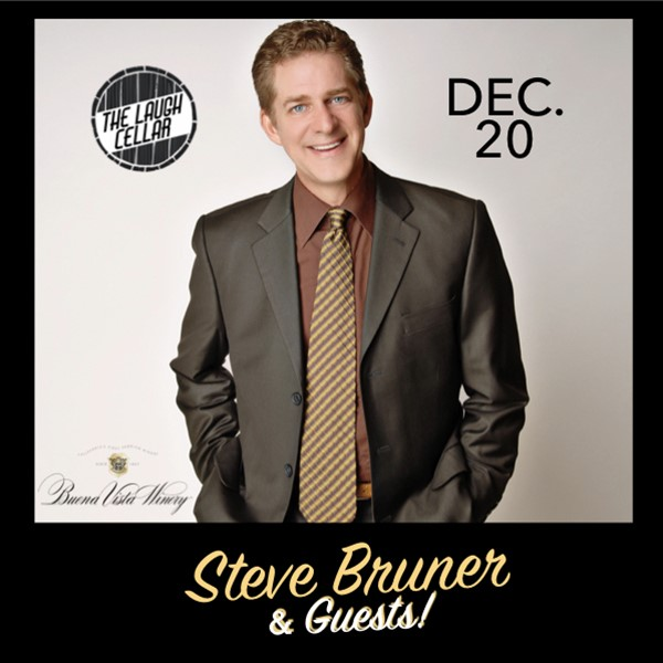 Get Information and buy tickets to Steve Bruner - Pure & Simple: 2-Part Comedy Series Part 2 - December 20 - Buena Vista Winery - $20 on The Laugh Cellar