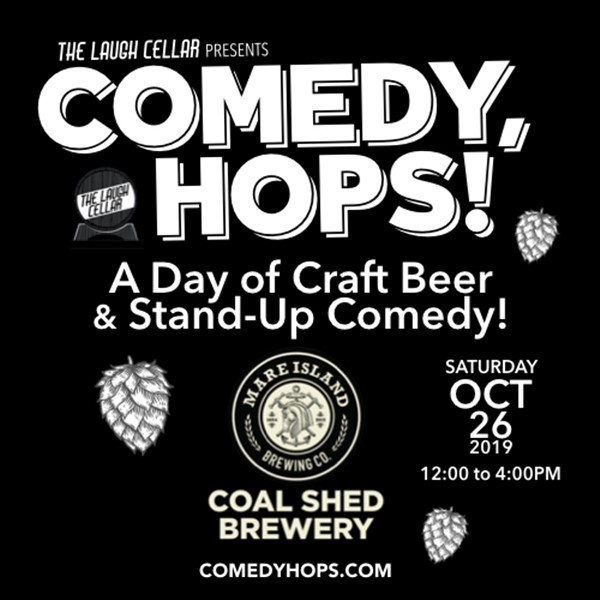 Get Information and buy tickets to Comedy, Hops! A day of craft beer & stand-up comedy! Mare Island Brewing Co. - Coal Shed Brewery - $20 on The Laugh Cellar