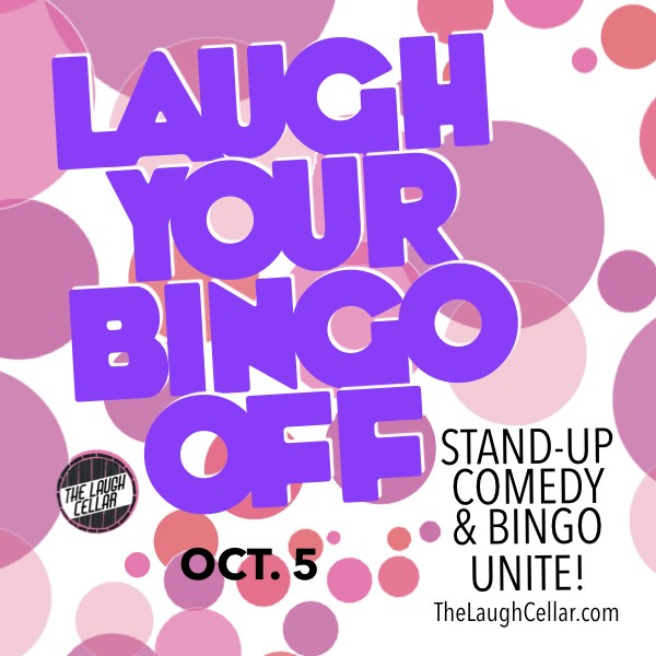 Get Information and buy tickets to Laugh Your Bingo Off - Stand-Up Comedy & Bingo Unite! Flamingo Resort - $20 on The Laugh Cellar